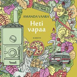 Vaara, Amanda - Heti vapaa, äänikirja