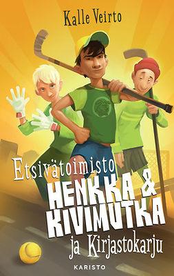 Veirto, Kalle - Etsivätoimisto Henkka & Kivimutka ja Kirjastokarju, e-kirja