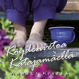Kivelä, Anneli - Köydenvetoa Katajamäellä, äänikirja