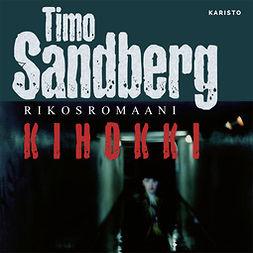 Sandberg, Timo - Kihokki, äänikirja