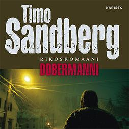 Sandberg, Timo - Dobermanni, audiobook