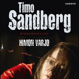 Sandberg, Timo - Himon varjo, äänikirja