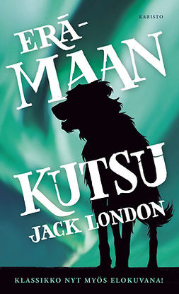 London, Jack - Erämaan kutsu, ebook