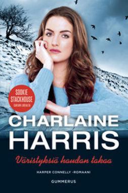 Harris, Charlaine - Väristyksiä haudan takaa, e-kirja