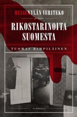 Rimpiläinen, Tuomas - Messukylän veriteko ja muita rikostarinoita Suomesta, e-kirja