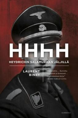 Binet, Laurent - HHhH: Heydrichin salamurhan jäljillä, e-kirja