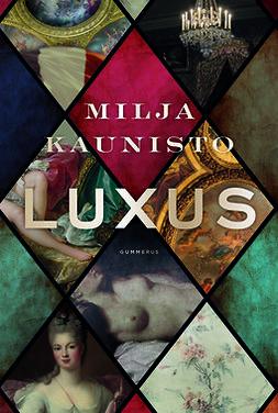 Kaunisto, Milja - Luxus, e-kirja