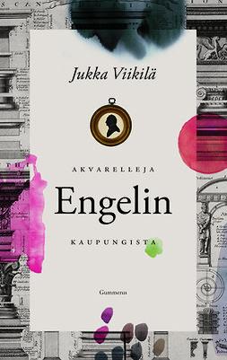 Viikilä, Jukka - Akvarelleja Engelin kaupungista, e-kirja