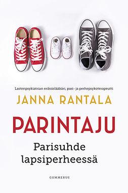 Rantala, Janna - Parintaju: Parisuhde lapsiperheessä, e-kirja