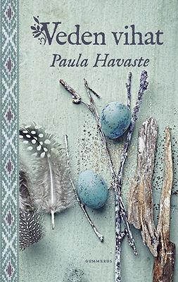 Havaste, Paula - Veden vihat, e-bok