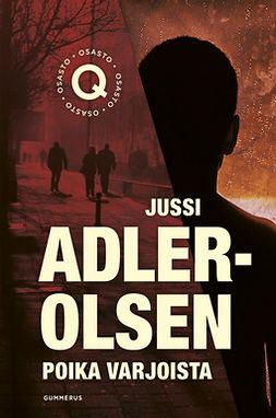 Adler-Olsen, Jussi - Poika varjoista, ebook