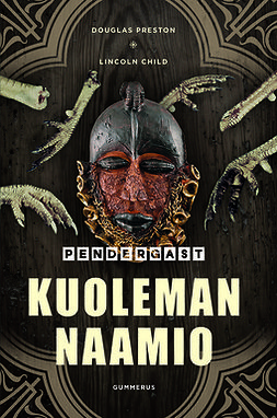 Child, Lincoln - Kuoleman naamio, e-bok