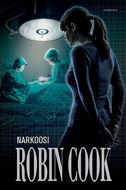 Cook, Robin - Narkoosi, e-kirja