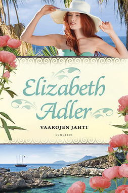 Adler, Elizabeth - Vaarojen jahti, e-kirja