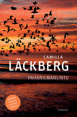 Läckberg, Camilla - Pahanilmanlintu, ebook