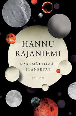 Rajaniemi, Hannu - Näkymättömät planeetat, e-kirja