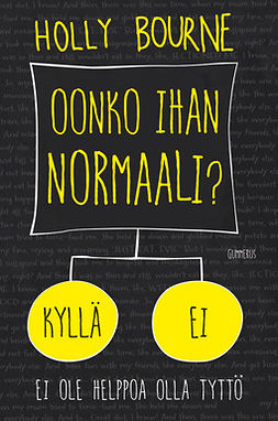 Bourne, Holly - Oonko ihan normaali?, ebook