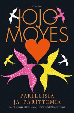 Moyes, Jojo - Parillisia ja parittomia, ebook