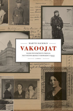 Backman, Martti - Vakoojat: Vilho Pentikäisen pako ja neuvostovakoilun romahdus 1933, e-kirja
