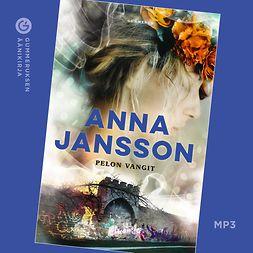Jansson, Anna - Pelon vangit, audiobook