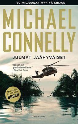 Connelly, Michael - Julmat jäähyväiset, e-kirja