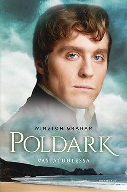 Graham, Winston - Poldark - Vastatuulessa, e-kirja