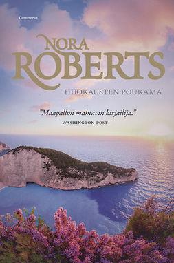 Roberts, Nora - Huokausten poukama, ebook