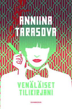 Tarasova, Anniina - Venäläiset tilikirjani, ebook