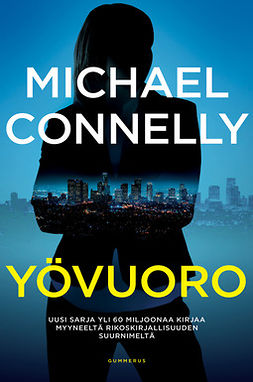 Connelly, Michael - Yövuoro, ebook