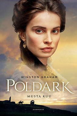 Graham, Winston - Poldark - Musta kuu, e-kirja