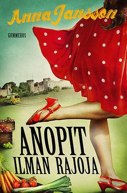 Jansson, Anna - Anopit ilman rajoja, e-kirja