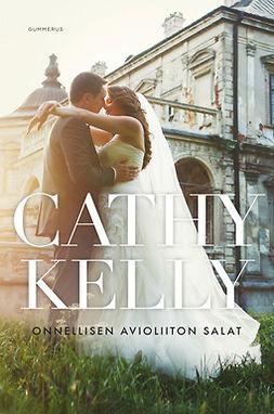Kelly, Cathy - Onnellisen avioliiton salat, e-kirja