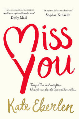 Eberlen, Kate - Miss You: Romaani, ebook