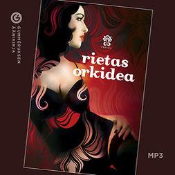 Lahti, Maria - Rietas orkidea, äänikirja