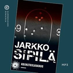 Sipilä, Jarkko - Kosketuslaukaus, audiobook