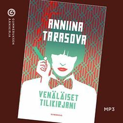 Tarasova, Anniina - Venäläiset tilikirjani, äänikirja