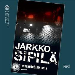 Sipilä, Jarkko - Todennäköisin syin, audiobook