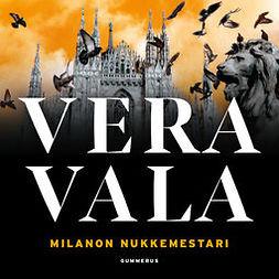 Vala, Vera - Milanon nukkemestari, äänikirja