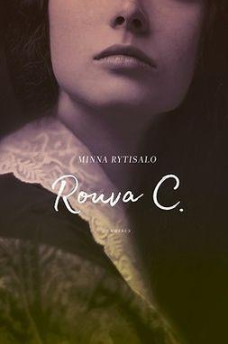Rytisalo, Minna - Rouva C., ebook