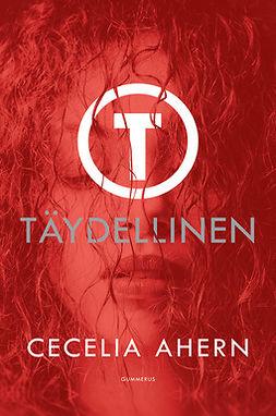 Ahern, Cecelia - Täydellinen, ebook