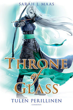 Maas, Sarah J. - Throne of Glass - Tulen perillinen, e-bok