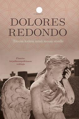 Redondo, Dolores - Tämän kaiken minä annan sinulle, e-kirja