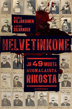 Silvander, Lauri - Helvetinkone ja 49 muuta suomalaista rikosta, e-bok