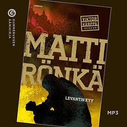Rönkä, Matti - Levantin kyy, äänikirja