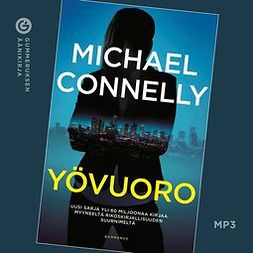 Connelly, Michael - Yövuoro, audiobook