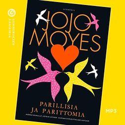 Moyes, Jojo - Parillisia ja parittomia, äänikirja