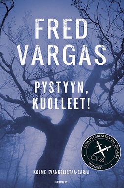 Vargas, Fred - Pystyyn, kuolleet!, e-bok