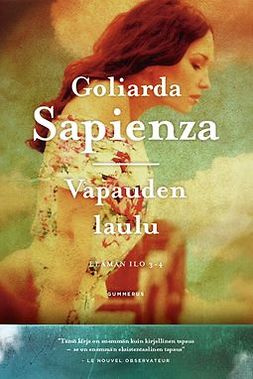 Sapienza, Goliarda - Vapauden laulu: Elämän ilo 3-4, e-bok