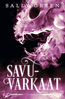 Green, Sally - Savuvarkaat, ebook