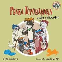 Knutsson, Gösta - Pekka Töpöhännän uudet seikkailut, äänikirja